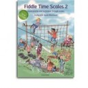 Fiddle Time Scales 2  .Fiolin